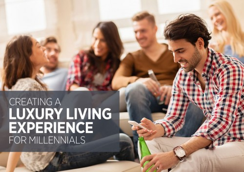 Blog-Creating-a-Luxury-Living-Experience-for-Millennials