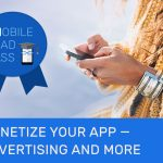 Mobile Bad Ass (MBA) Week 7: App Monetization: Advertising and More