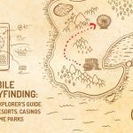 Mobile Wayfinding: The Explorer's Guide for Resorts, Casinos and Theme Parks