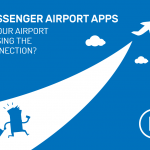 Passenger Airport Apps: Is Your Airport Missing the Connection?