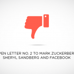 Open Letter No. 2 to Mark Zuckerberg, Sheryl Sandberg and Facebook