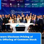 Phunware Discloses Pricing of Public Offering of Common Stock