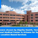 Phunware chosen by Dignity Health, Yavapai Regional Medical Center in Arizona for its MaaS Location Based Services